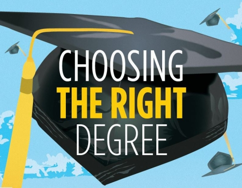 Choosing The Right Degree – Infographic